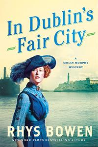 In Dublin's Fair City by Rhys Bowen
